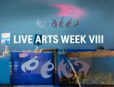 Live Arts Week VIII